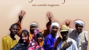 La troupe touareg Tisrawt joue une comédie imaginaire, «Le Royaume d'Idjarine».