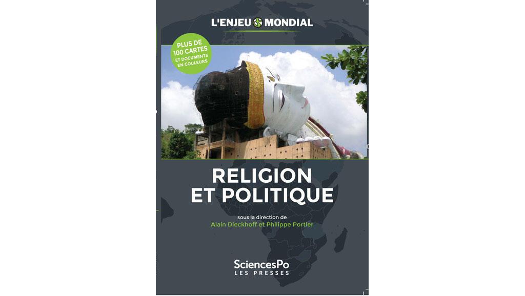 «Religion et politique», sous la direction d'Alain Dieckhoff et de Philippe Portier.