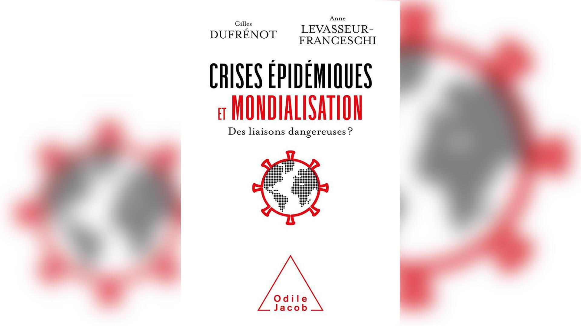 Couverture - crises épidémiques et mondialisation - Covid - Gilles Dufrénot et Anne Levasseur-Franceschi - Géopolitique le débat
