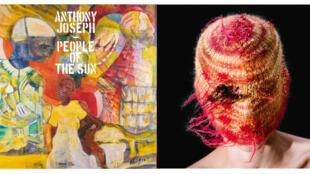 "Album ""People of the Sun"", d'Anthony Joseph (Heavenly Sweetness) et Album ""Khonnar"", Deena Abdelwahed (InFiné Music)."
