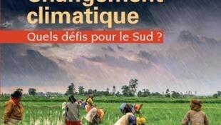 Couverture de l'ouvrage «Changement climatique, quels défis pour le Sud?».