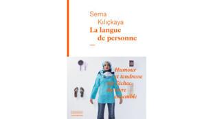 «La langue de personne», de Sema Kiliçkaya.