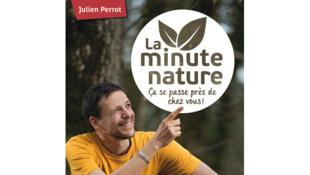 Couverture de l'ouvrage «La minute nature, ça se passe près de chez vous».