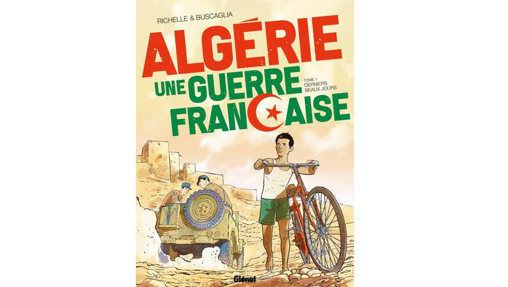 Couverture de la bande dessinée «Algérie, une guerre française», tome 1.