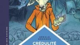 Couverture de la bande dessinée «Crédulité et rumeurs» de Gérald Bronner et Jean-Paul Krassinsky.