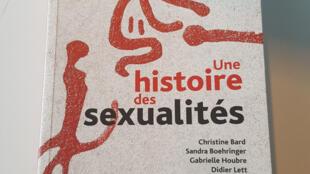 «Histoire des sexualités», de Sylvie Steinberg avec la contribution de Gabrielle Houbre, éditions PUF.