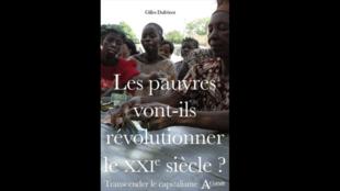 Les pauvres vont-ils révolutionner le XXIe siècle par Gilles Dufrénot.