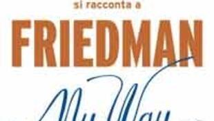 My way, Alan Friedman, Silvio Berlusconi. Édité dans 20 pays en 13 langues, sortira en France le 15 octobre. (Ed Michel Lafon)
