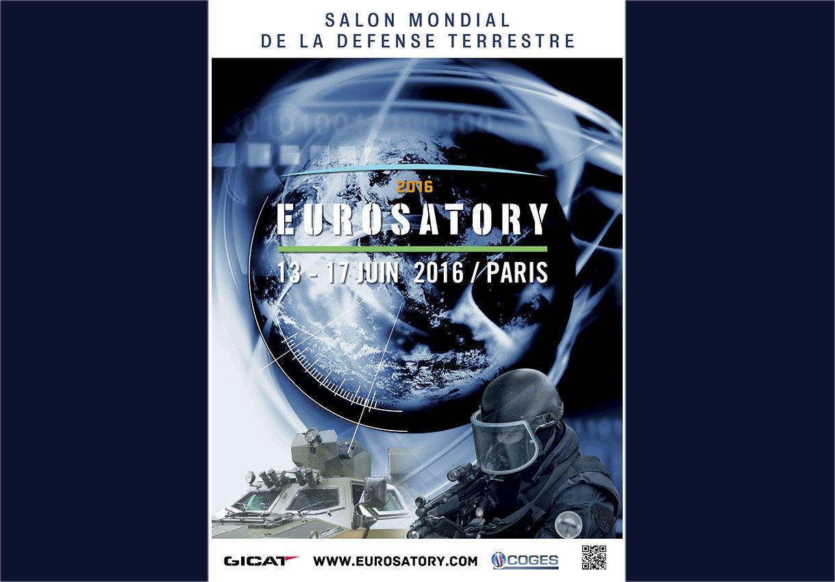 L'affiche du Salon Eurosatory 2016 - 82, avenue des Nations - Zac Paris Nord 2 - 93420 Villepinte -Paris-Nord Villepinte, qui se déroulera (du 13 au 17 juin 2016).