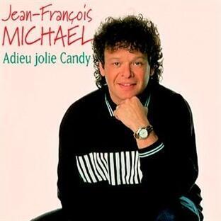"""Jean-François Michael trên bìa một dĩa nhạc với ca khúc """" Adieu Jolie Candy""""."""