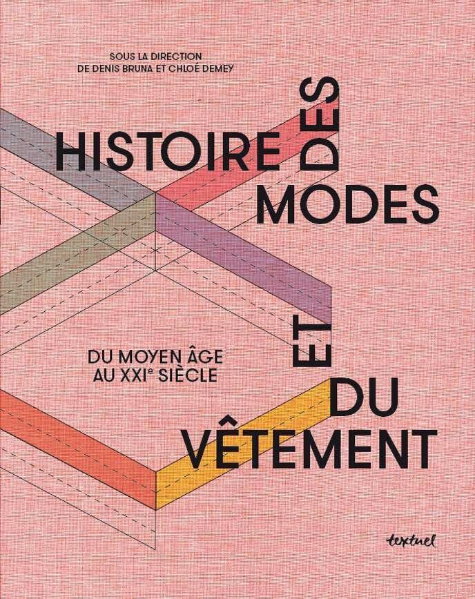Couverture du livre «Histoire des modes et du vêtement», éd. Textuel Textuel