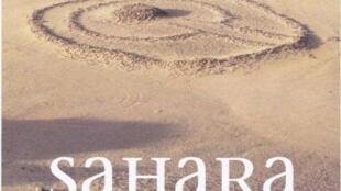 Couverture de l'ouvrage « Sahara, le grand récit » de Michel Pierre.