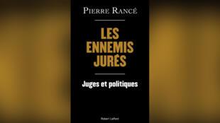 Livres - Littérature - les ennemis jurés pierre rancé