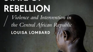 Couverture du livre « State of rebellion » de Louisa Lombard aux éditions Zed Books.