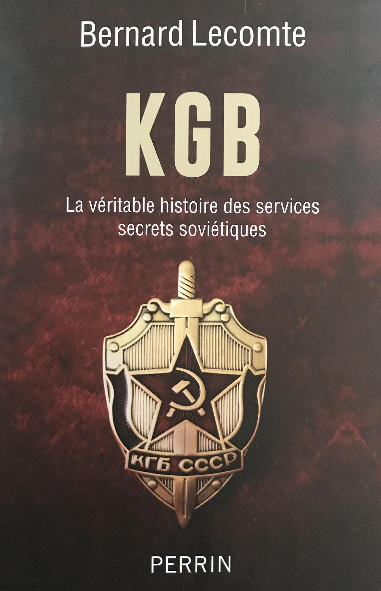 Бернар Леконт. Невыдуманная история КГБ. Изд. Perrin. 2020.
