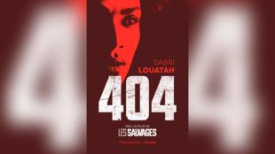 «404», par Sabri Louatah.
