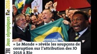 Matéria do jornal Le Monde, revela suspeitas de corrupção na escolha do Rio de Janeiro como sede dos Jogos Olímpicos de 2016.