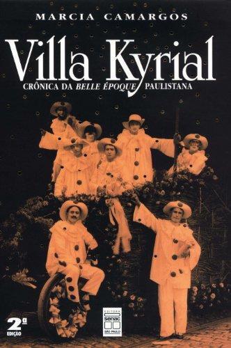 "Capa do livro ""Villa Kyrial: Crônica da Belle Époque Paulistana""."