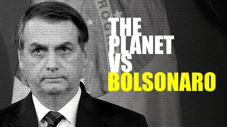 THE_PLANET_VS_BOLSONARO_SOCIAL_ASSETS_ALL_FORMATS_REPRO_SEP228