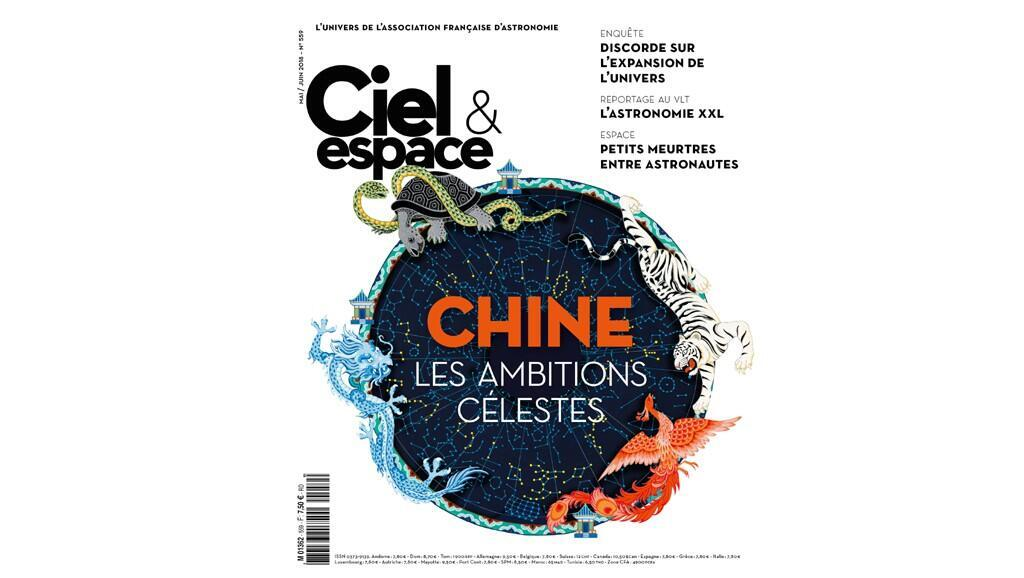Couverture du dernier numéro de «Ciel & espace» : Chine, les ambitions célestes.