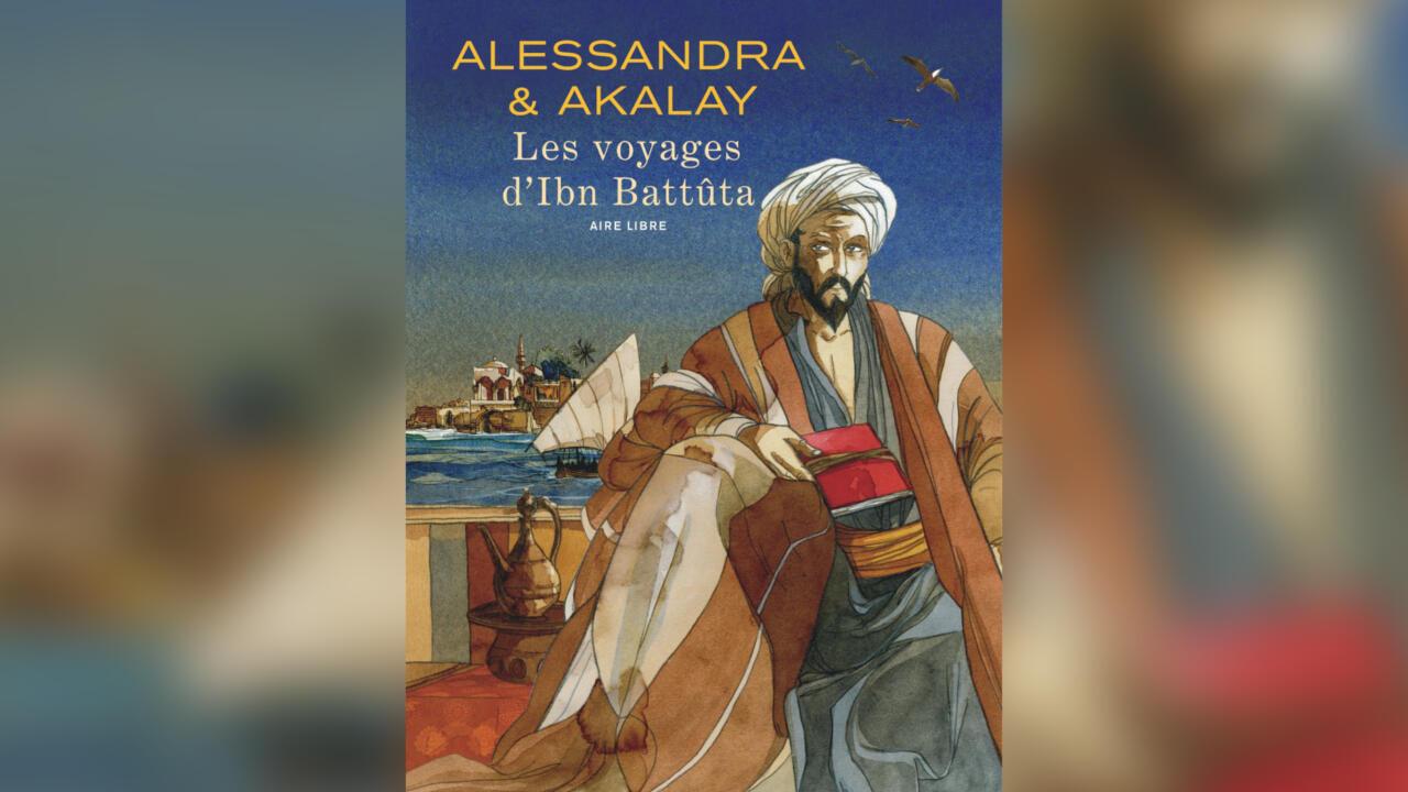 «Les voyages d'Ibn Battûta», adaptés en bande dessinée par Joël Alessandra et Lofti Akalay.