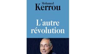 «L'autre révolution», de Mohamed Kerrou.