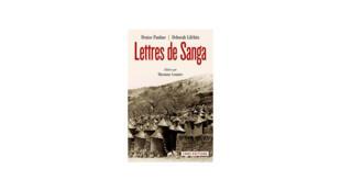«Lettres de Sanga», de Denise Paulme et Deborah Lifschitz.
