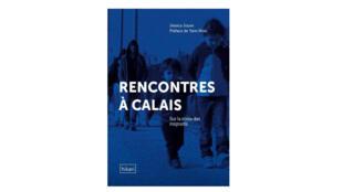 Couverture du livre «Rencontre à Calais» de Jessica Jouve.