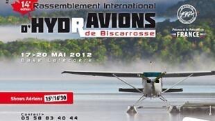 Tous ces hydravions sont à voir sur l'eau et dans l'air à Biscarrosse jusqu'au dimanche 20 mai 2012..