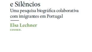 """Livros : """"Rostos, vozes e silêncios - uma pesquisa biográfica colaborativa com imigrantes em Portugal"""""""