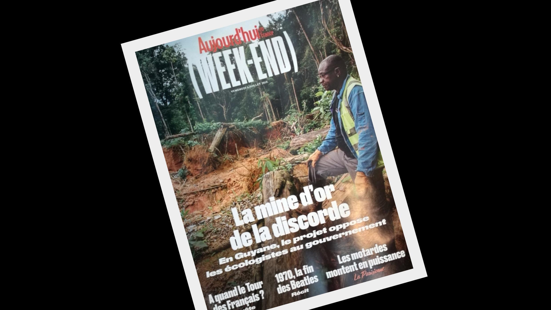 """Mina de ouro da discórdia"" é a manchete da revista semanal Aujourd'hui en France Week-End."