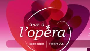 La cinquième édition de tous à l'Opéra le 7 et 8 mai 2011.