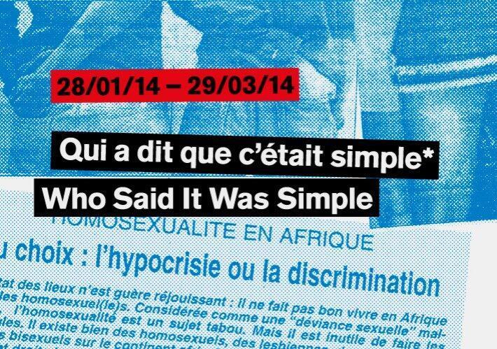 Affiche de l'exposition «Qui a dit que c'était simple» au centre d'art Raw Material compagny, à Dakar, Sénégal.