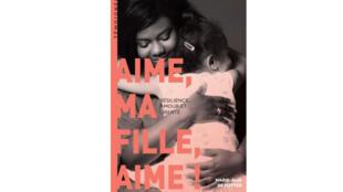 Marie-Alix de Putter est l'auteure du livre autobiographique intitulé «Aime ma fille, aime! Résilience, amour et liberté».