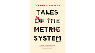 «Tales of the Metric System», de Imraan Coovadia.