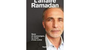 Couverture de «L'affaire Ramadan: sexe et mensonges, la chute d'une icône», de Bernadette Sauvaget.