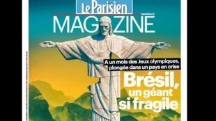 "O Brasil  é manchete da revista semanal ""Aujourd'hui en France Magazine""."