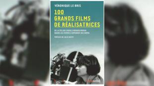 Couverture - Véronique Le Bris_100 grands films de realisatrices_Tous les cinémas du monde