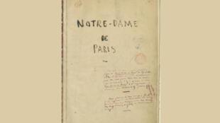 Le manuscrit de «Notre-Dame de Paris», de Victor Hugo.