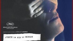 Affiche du film «Juste la fin du monde» en compétition au Festival de Cannes.