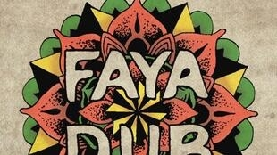 Faya Dub On The Road