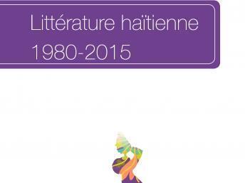 Le renouveau de la littérature haïtienne raconté par l'universitaire Yves Chemla.