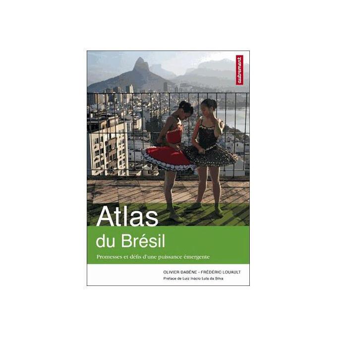 L'<i>Atlas du Brésil, promesses et défis d'une puissance émergente, </i> est paru aux éditions Autrement, dans la collection Atlas-Monde.