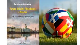 «Voyage de Saint-Pétersbourg à Moscou : Anatomie de l'âme russe» (Salvator) et Ballon de football (iStockPhoto).