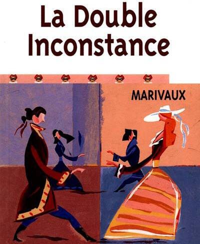 """Обложка книги """"Двойное непостоянство"""" (La double inconstance) Мариво (Marivaux)."""