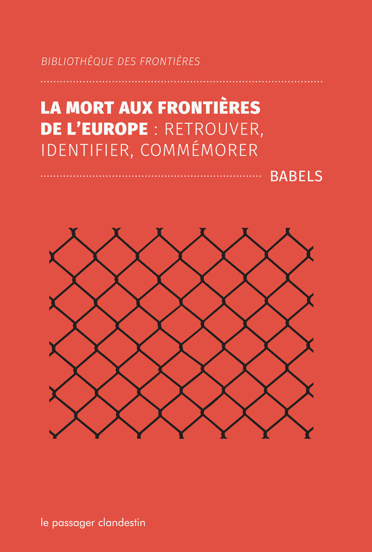 Couverture du livre La mort aux frontières de l'Europe-