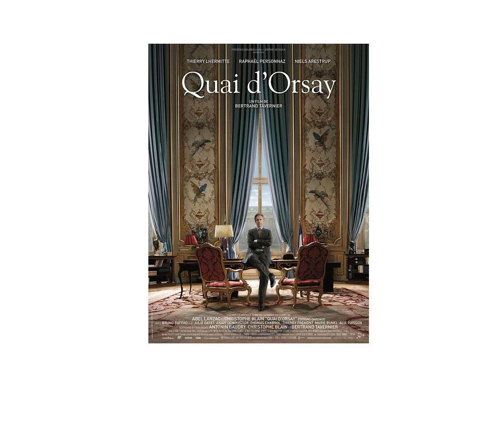 Cartaz do filme «Quai d'Orsay », de Bertrant Tavernier.