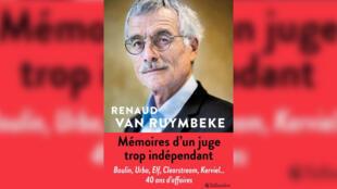 couverture _Mémoires d'un juge trop indépendant_ Renaud Van Ruymbeke