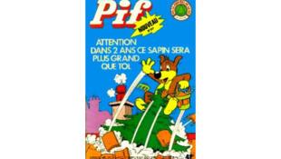 L'édition de «Pif» qui avait permis à plusieurs de ses lecteurs de planter une brindille d'épicea... devenu grand sapin.