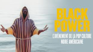 """""""Black Power - L'avènement de la pop culture noire américaine"""" de Sophie Rosemont."""